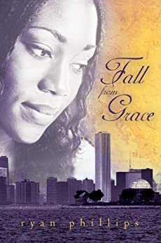 Fall from Grace by [Phillips, Ryan]