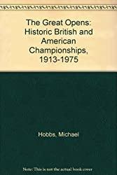 The Great Opens: Historic British and American Championships, 1913-1975