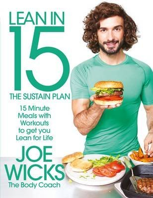 [PDF] Téléchargement gratuit Livres [(Lean in 15: The Sustain Plan : 15 Minute Meals and Workouts to Get You Lean for Life)] [Author: Joe Wicks] published on (December, 2016)