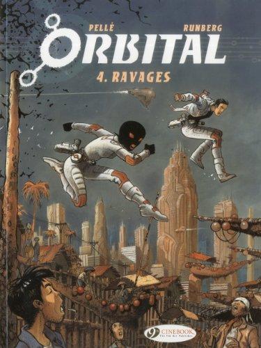 Orbital - tome 4 Ravages (04)