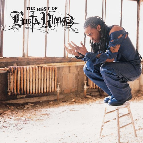 The Best Of Busta Rhymes [Expl...