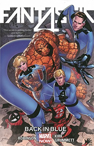 Fantastic Four Volume 3: Back in Blue by James Robinson (2015-04-28)