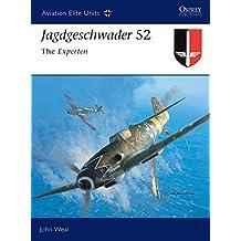 Jagdgeschwader 52: The Experten (Aviation Elite Units, Band 15)