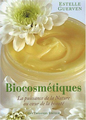 Biocosmétiques : La puissance de la nature au coeur de la beauté