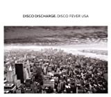 Disco Discharge - Disco Fever