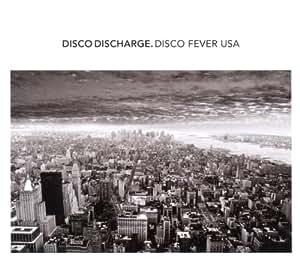 Disco Discharge: Disco Fever USA