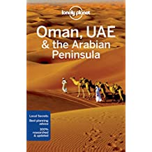 Oman UAE & Arabian Peninsula (Lonely Planet Travel Guide)