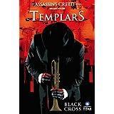 Assassin's Creed: Templars Volume 1: Black Cross