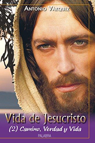 Camino, verdad y vida por From Ediciones Palabra, S.a.
