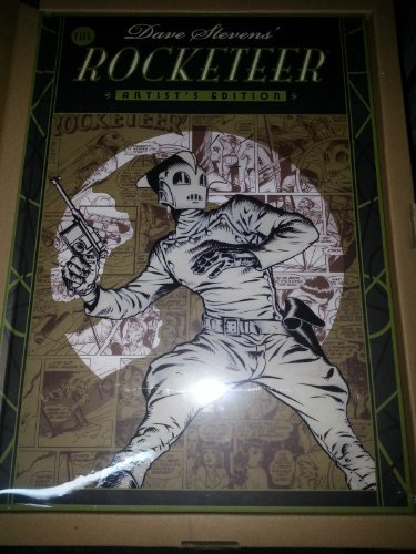 Dave Stevens' the Rocketeer Artist's Edition