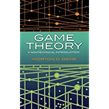 Game Theory: A Nontechnical Introduction (Dover Books on Mathematics)