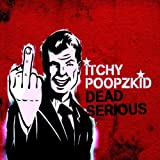 Songtexte von Itchy - Dead Serious