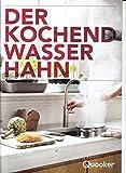 Quooker Prospekt Der kochende Wasserhahn Werbung