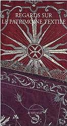 Regards sur le patrimoine textile
