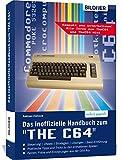 """Das inoffizielle Handbuch zum """"THE C64"""" mini und maxi: Tipps, Tricks sowie Kuriositäten aus der C64-Ära - Andreas Zintzsch"""
