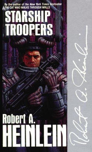 Starship Troopers by Robert A. Heinlein (2001-07-01)