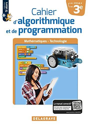 Cahier d'Algorithmique et de Programmation 3e (2018) - Cahier Eleve
