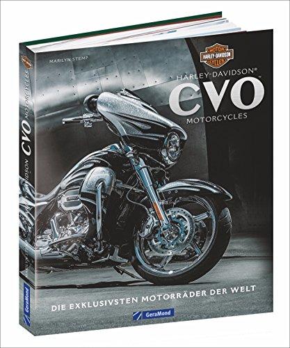 Preisvergleich Produktbild Sondermodelle von Harley Davidson: Die exklusivsten Motorräder der Welt. Limitierte Auflagen mit High-End-Design. Mythos Custombike. Tuning ab Werk.
