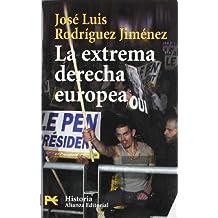 La extrema derecha europea / The European Right-Wing Extremism (Historia / History)