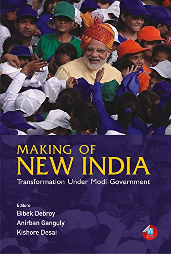Making of New India: Transformation Under Modi Government