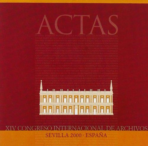 Actas XIV Congreso Internacional de Archivos (CD-ROM)