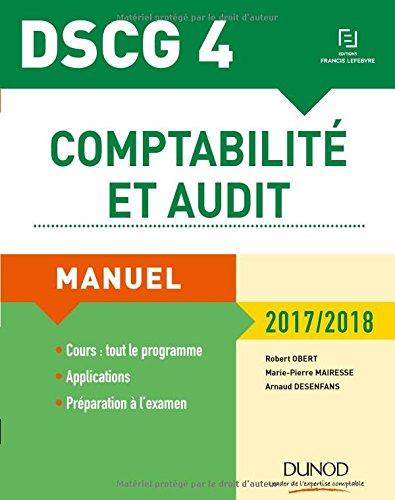 DSCG 4 - Comptabilit et audit - 2017/2018 - 8e d. - Manuel