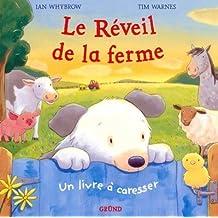REVEIL DE LA FERME