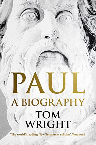 Paul: A Biography (English Edition)