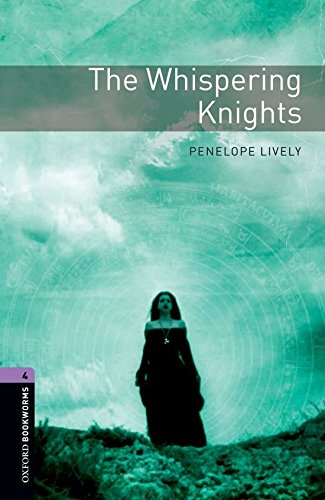 Oxford Bookworms Library 4. The Whispering Knights