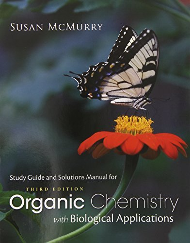 Study Guide with Solutions Manual for McMurry's Organic Chemistry: With Biological Applications, 3rd by John E. McMurry (2014-06-17)