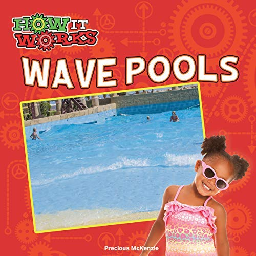 Wave Pools (How It Works) (English Edition)