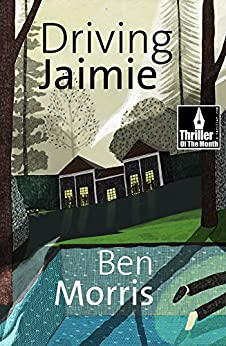 Driving Jaimie (English Edition) di [Morris, Ben]
