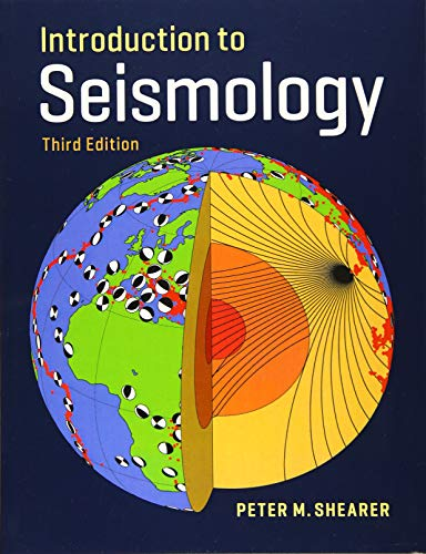 Introduction to Seismology di Peter M. Shearer