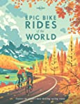 Epic Bike Rides of the World (Lonely...