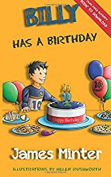 Billy Has A Birthday: Bullying: Volume 1 (Billy Growing Up)