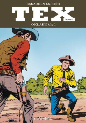 Tex Maxi, Tome 1 : Oklahoma ! par Gianluigi Bonelli, Aurelio Galleppini