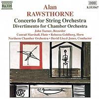 Rawsthorne: Concerto For String Orchestra / Divertimento / Elegiac Rhapsody