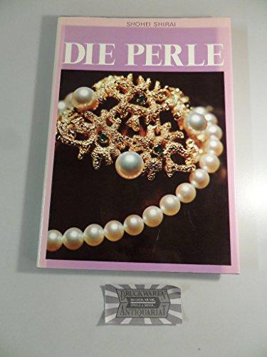 Die Perle.