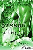 Front cover for the book Season of the Wolf (A BBW Christmas Shape Shifter Paranormal Romance) by Marie Mason