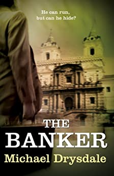 The Banker by [Drysdale, Michael ]