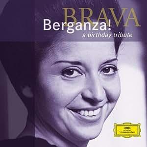 Brava Berganza! A Birthday Tribute