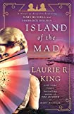 Island of the Mad: A Novel of Suspense Featuring Mary Russell and Sherlock Holmes