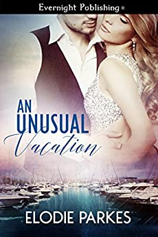 An Unusual Vacation by [Parkes, Elodie]
