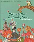 Lire le livre Chantefables chantefleurs gratuit