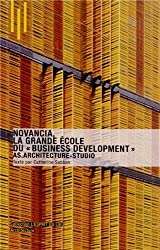 Novancia. La grande école du business development . AS.Architecture-Studio.