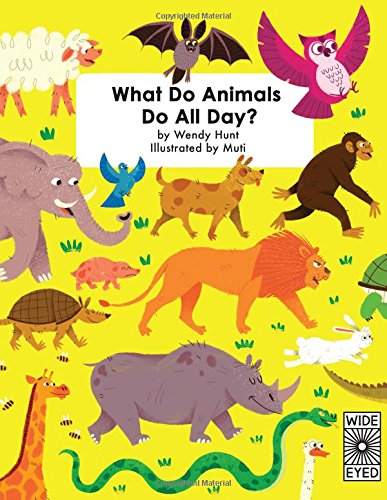 What Do Animals Do All Day? (Lincoln Zoo Childrens)