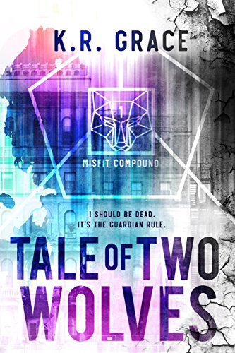 Tale of Two Wolves (Misfit Compound (A Daughters of Destiny Spin ...