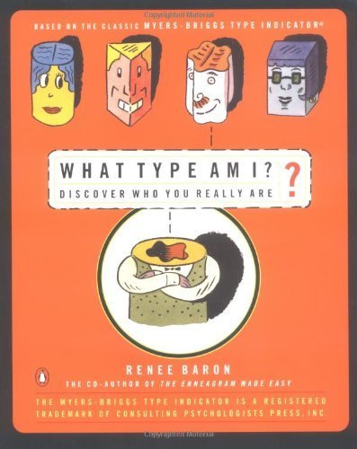 What Type Am I? Discover Who You Really Are by Baron, Renee (1998) Paperback