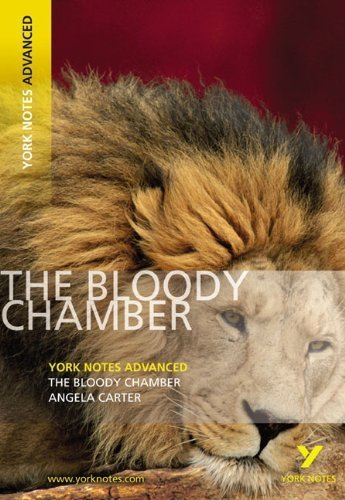 The Bloody Chamber (York Notes Advanced) by Carter, Angela (2008) Paperback