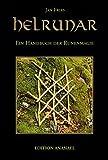 Helrunar: Ein Handbuch der Runenmagie